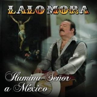 El Hombre Que Mas Te Amo Lalo Mora Music