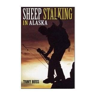 Sheep Hunting in Alaska: The Dall Sheep Hunters Guide