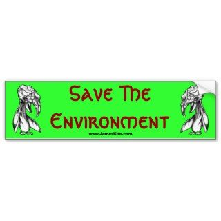 Save the Environment Bumper Stickers