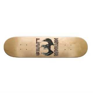 MOTHMAN LIVES SKATEBOARD