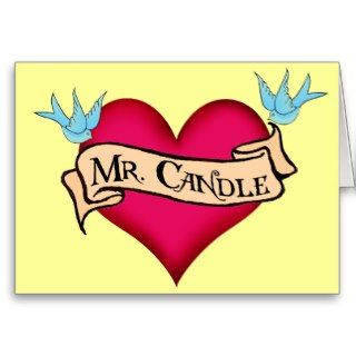 Mr. Candle Custom Heart & Banner Tattoo Gifts Greeting Card
