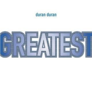 Greatest: Duran Duran: MP3 Downloads