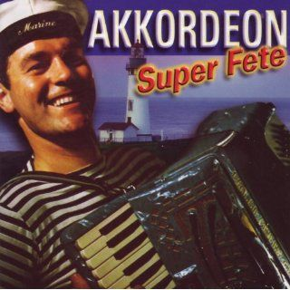 Akkordeon Super Fete: Various artists: MP3 Downloads
