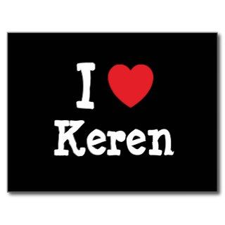 love Keren heart T Shirt Post Card