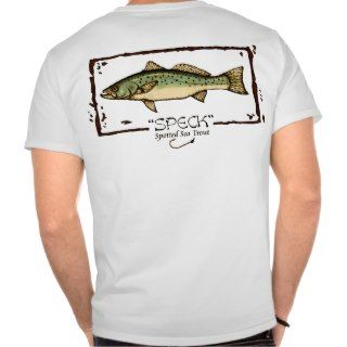 Speckled Trout 2 T shirt