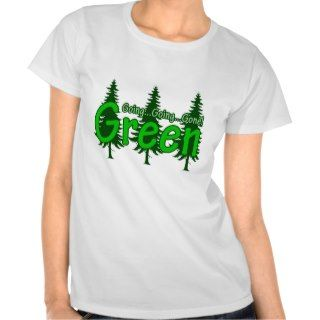 Going Going Gone Green T Shirt