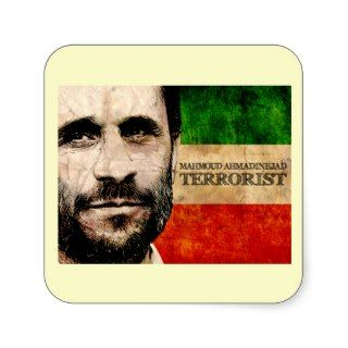 Ahmadinejad Terrorist Square Sticker