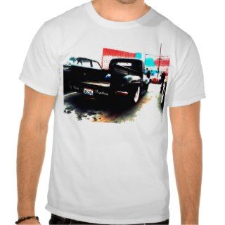 Goin Nowhere Rat Rod Ford Truck Shirts
