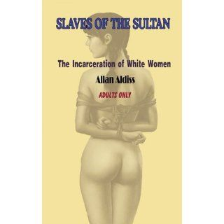 Slaves of the Sultan 2   Unwilling Concubines: Allan Aldiss
