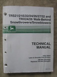 John Deere TRS21 21E 22 24 26 27 32 TRX24 26 Snowblower Technical Manual