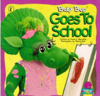 Baby Bop Goes to School Barney Bernthal Mark s Paperback Book