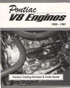 Pontiac 455 428 421 400 389 350 Engines Casting Number Engine Code Book