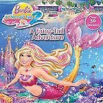 Mermaid Tale 2 Barbie Fairy Tale Adventure 2012 New Trade Paper PA 0307929779
