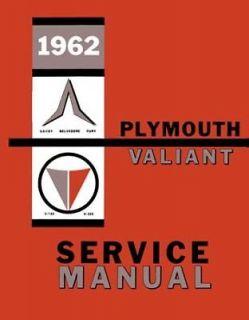 1962 Plymouth Belvedere Fury Savoy Valiant Shop Service Repair Manual Factory OE