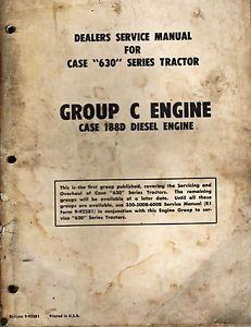 Original Case Dealers Service Repair Manual 630 Series Tractor Group C Engine