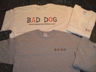 Bad Dog Mini Bike Minibike Original T Shirt