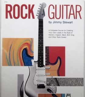 Rock Guitar Jimmy Stewart Alfred Publishing Vintage Music Book