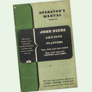John Deere 246 446 247 447 Corn Planter Owner Operators Manual 2 4 Row Food Plot