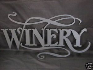 "Metal Plasma Cut ""Winery"" Sign Wall Art"