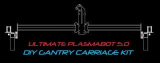 DIY CNC Ver 5 0 Plasma Router Gantry Kit