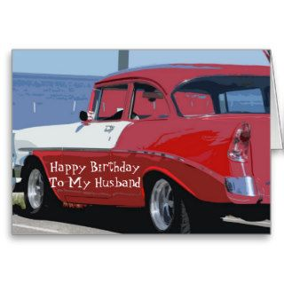Birthday Husband, Vintage red and white 56 Chevy Cards