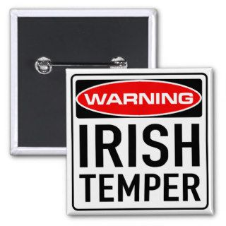Irish Temper Funny Warning Road Sign Pin