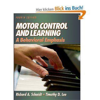 Motor Control and Learning: Richard A. Schmidt, Timothy D. Lee: Englische Bücher