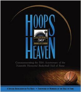 Hoops Heaven: Commemorating the 50th Anniversary of the Naismith Memorial Basketball Hall of Fame: Jack McCallum, Mel Greenberg, Blair Kerkhoff, Notable Basketball Writers and Gowdy Award Winners, Lee Stuart: 9780981716688: Books