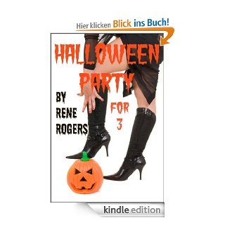 Halloween Party for Three (Bi Sexual Menage BDSM Short Story) eBook: Rene Rogers: Kindle Shop