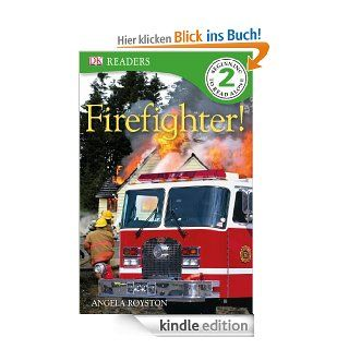 Fire Fighter! (DK Reader Level 2) eBook: Angela Royston: Kindle Shop