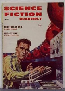 Science Fiction Quarterly Volume 4 Number 3, May 1956: Carol Emshwiller, Robert Silverberg and Randall Garrett, Basil Wells, Richard Wilson, Ed Emshwiller: Books