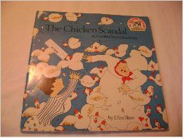 THE CHICKEN SCANDAL AT NUMBER 7, RUE PETITE: Ellen Shire: Books