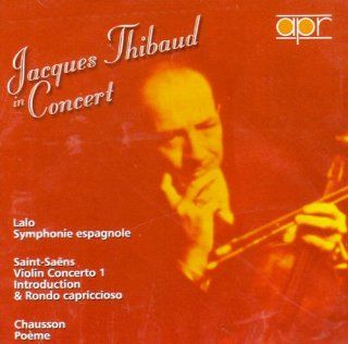 Jacques Thibaud in Concert: Music