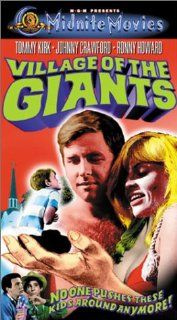 Village of the Giants [VHS]: Tommy Kirk, Johnny Crawford, Beau Bridges, Joy Harmon, Robert Random, Gail Gilmore, Tisha Sterling, Tim Rooney, Kevin O'Neal, Charla Doherty, Toni Basil, Ron Howard, Paul Vogel, Bert I. Gordon, John A. Bushelman, Alan Caill