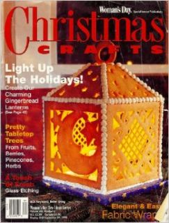Woman's Day Christmas Crafts (Light Up The Holidays, Volume VIII, Number 2): Carolyn M. Gatto: Books