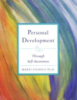 Personal Development Through Self Awareness: Cathie Dayton: 9780965310048: Books