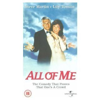 All of Me [VHS]: Steve Martin, Lily Tomlin, Victoria Tennant, Madolyn Smith Osborne, Richard Libertini, Dana Elcar, Jason Bernard, Selma Diamond, Eric Christmas, Gailard Sartain, Neva Patterson, Michael Ensign, Richard H. Kline, Carl Reiner, Bud Molin, Phi