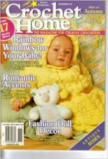 Crochet Home   THE Magazine for Creative Crocheters (Rainbow Windows for Your Baby, Number 49, Oct Nov 1995): Jennifer A. Simcik: Books