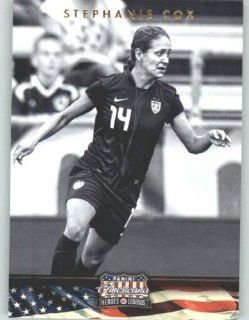 2012 Panini Americana Heroes and Legends Entertainment Trading Card # 117 Stephanie Cox Team USA Soccer: Sports Collectibles