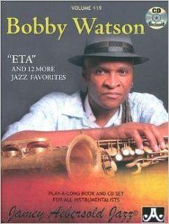 Play A Long Series, Vol. 119, Bobby Watson (Book & CD Set) Jamey Aebersold 0635621001190 Books