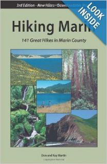 Hiking Marin: 141 Great Hikes in Marin County: Don Martin, Kay Martin: 9780961704490: Books