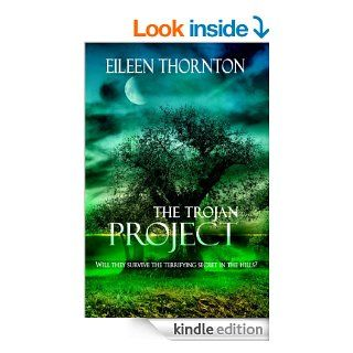 The Trojan Project eBook: Eileen Thornton: Kindle Store