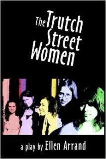 The Trutch Street Women: Ellen Arrand: 9781897430187: Books