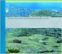 The Granite Landscape: A Natural History of America's Mountain Domes, from Acadia to Yosemite: Tom Wessels, Brian D. Cohen: Books