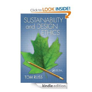 Sustainability and Design Ethics eBook: Tom, Russ: Kindle Store