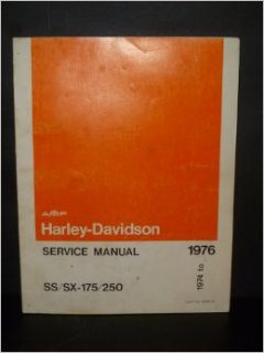 AMF Harley Davidson Service Manual 1974 to 1975, SX 175/250, SS 250: Harley Davidson Motor Co.: Books