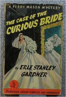 The Case of the Curious Bride: Perry Mason (Pocket Books 177): Erle Stanley Gardner: Books