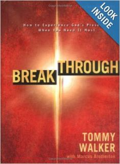 Breakthrough (The Worship Series): Tommy Walker, Marcus Brotherton: Books