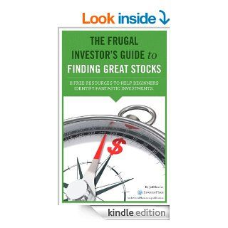 The Frugal Investor's Guide to Finding Great Stocks eBook: Jeff Reeves: Kindle Store