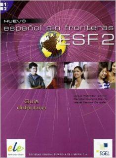 Nuevo Espanol Sin Fronteras 2 Tutor Book (Spanish Edition) Jesus Sanchez Lobato, Isabel Santos Gargallo, Concha Moreno Garcia 9788497781688 Books